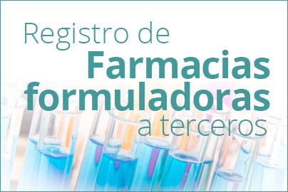 Registro de Farmacias Formuladoras a Terceros